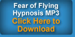 Click here for more information on the Fear of Flying Hypnosis MP3 Download